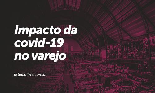 Banner-Impacto-Covid19-no-Varejo